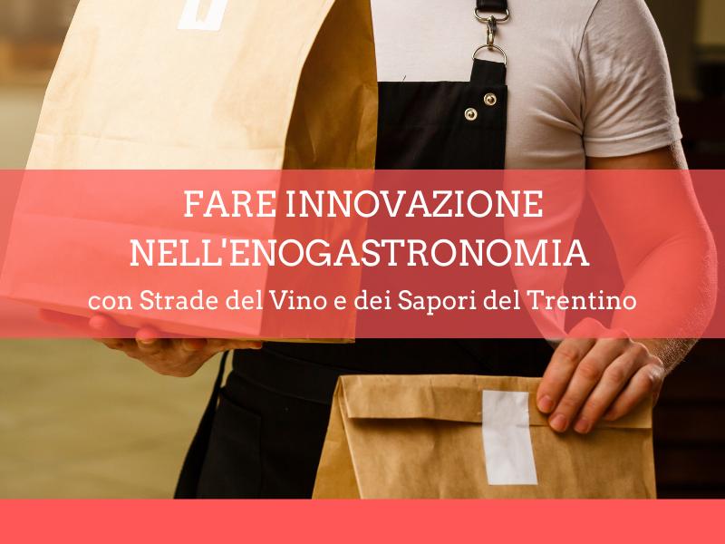 Fare innovazione nell'enogastronomia - Accademia d'impresa
