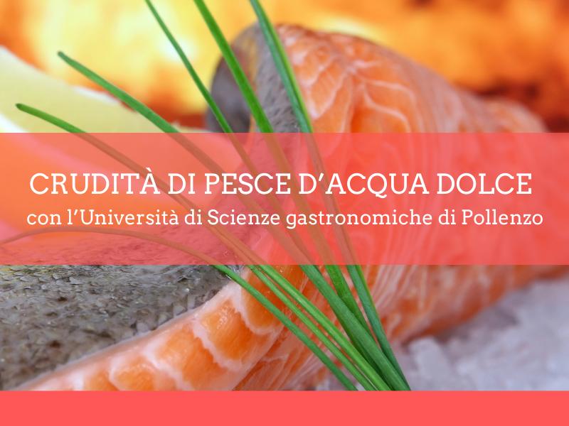 Corso di cucina sulle crudità di pesce d'acqua dolce - Accademia d'impresa